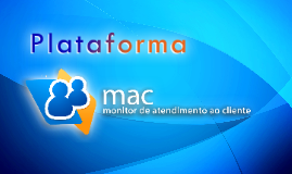 Plataforma MAC - Business Presentation