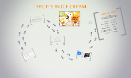 Copy of FRUITS IN ICE CREAM