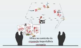 África no contexto da expansão imperialista europeia