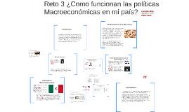Reto 3 Como funcionan las politicas Macroeconomicas en mi pa