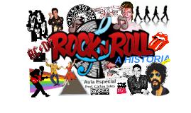 ROCK'N'ROLL, a História (parte 1)