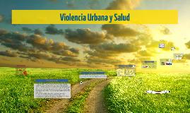 violencia urbana y salud