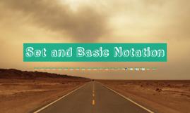 Set and Basic Notation