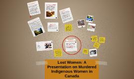 Lost Women: A Study on Murdered Indiginous Women