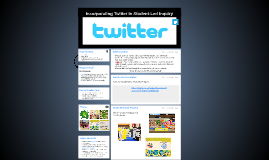 Incorporating Twitter in Student-Led Inquiry