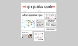 La jerarquía urbana española