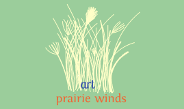 Prairie Winds - Glass Etching