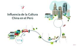 Influencia de la Cultura China en el Perú