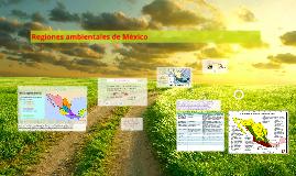 Copy of ReGiOnEs AmBiEnTaLeS dE mExIcO