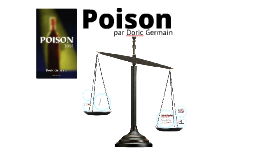 Copy of Schéma narratif de Poison par Doric Germain