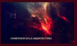 Copy of Cometidos de la Arquitectura