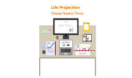 Life Projection