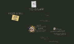 Government 101: How a Bill Becomes a Law