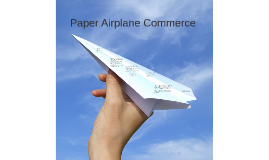 Paper Airplane Commerce