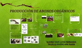 PRODUCCIÓN DE ABONOS ORGÁNICOS