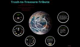 Copy of Trash-to-Treasure-Tribute