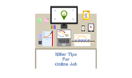 Killer Tips For Online Job