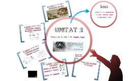 UNITAT 3: L'ORIGEN DE LA VIDA I DE L'ÉSSER HUMÀ