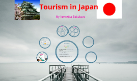 Copy of Tourism in Japan
