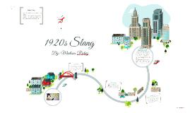 1920s Slang by Madison Richey on Prezi