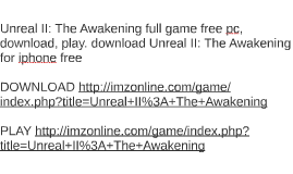 Unreal II: The Awakening full game free pc, download, play.