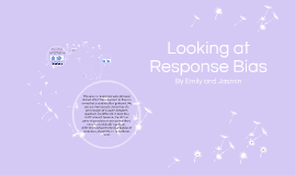 Looking at Response Bias