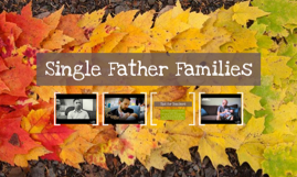 Single Father Families