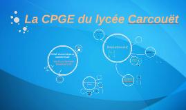 Copy of La CPGE du lycée Carcouët