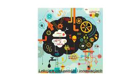 Lekcja o ciekawości i innowacjach