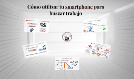 Cómo utilizar tu Smartphone para buscar trabajo
