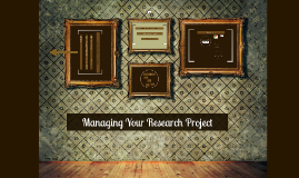 Managing Your Research Project - 14/10/15