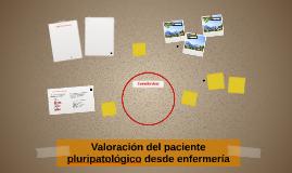 Valoración del paciente pluripatológico desde enfermería