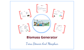 Biomass Genorator