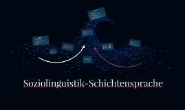Soziolinguistik-Schichtensprache