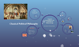 Classical Conceptions of the Good Life for Human beings