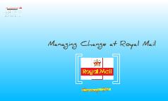 Managing Change at Royal Mail