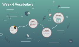 Week 6 Vocabulary