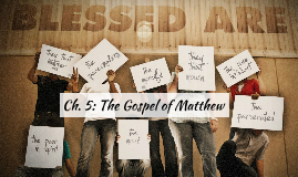 Ch 5: The Gospel of Matthew
