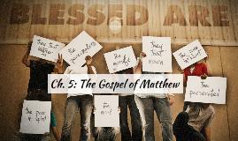 Ch 5: The Gospel of Matthew