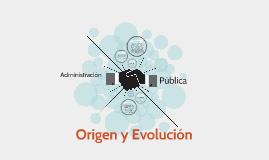 Origen y Evolución