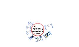 Copy of Ingeniería y Control de la Calidad