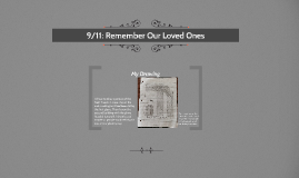 9/11: Remember Our Loved Ones