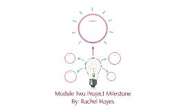 Module Two Project Milestone