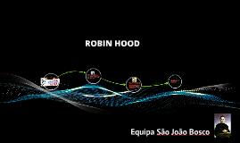 Copy of ROBIN HOOD- Imaginário para acampamento