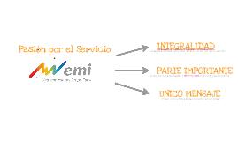 """Pasión por el servicio """"EMI"""""""