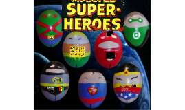 Superheroes Lesson 1 Group 7/8
