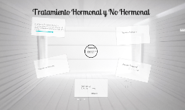 Copy of Tratamiento Hormonal y no Hormonal