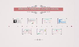 BİREYSEL PSİKOLOJİ (ALFRED ADLER)