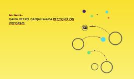 GAMA RETRO: GADJAH MADA RECOGNITION PROGRAM