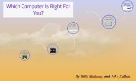 Which Computer Is Right For You?
